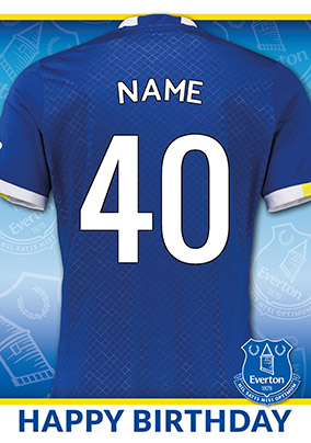 Everton Football Club Birthday Card - 40 shirt