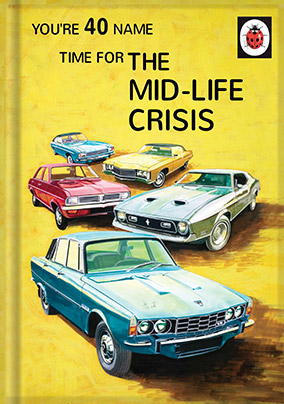 40th Mid Life Crisis Ladybird Book Birthday Card