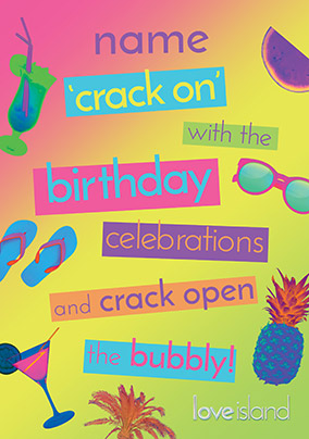 Love Island Crack On With The Birthday Celebrations Personalised Card