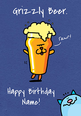 Grizzly Beer Personalised Birthday Card