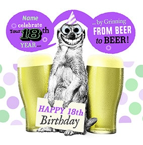 18 - Grinning From Beer To Beer Personalised Card
