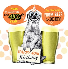 40 - Grinning From Beer To Beer Personalised Card