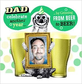 Grinning from Beer to Beer Photo upload Dad Birthday Card
