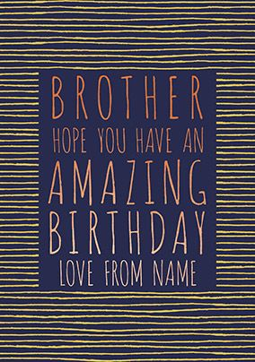 Brother Amazing Birthday Personalised Card