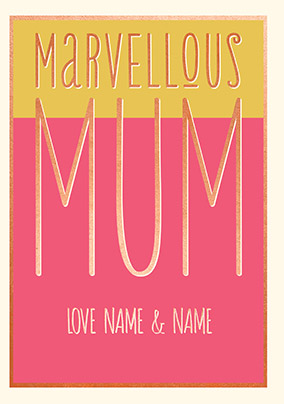 Marvellous Mum Personalised Birthday Card