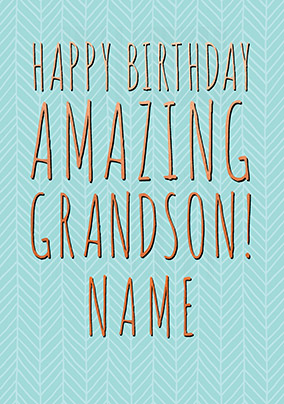 Amazing Grandson Personalised Card