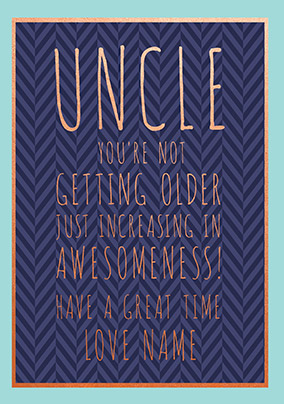 Uncle Increasing In Awesomeness Personalised Card