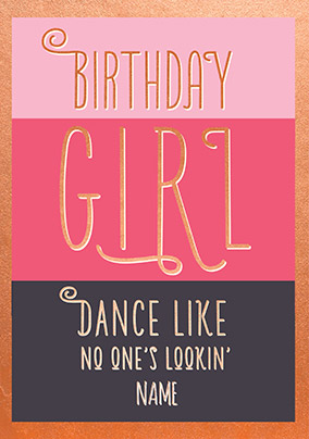 Dance Like No One's Lookin' Personalised Card