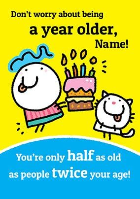 A Year Older Personalised Card