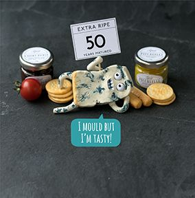 50th Cheesy Birthday Card - I Mould but I'm Tasty!