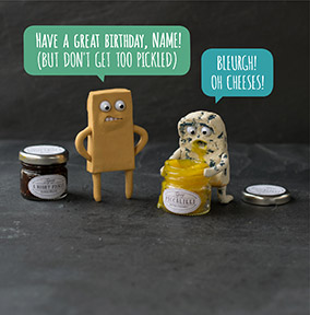 Cheesy Birthday Card - Don't get too Pickled!