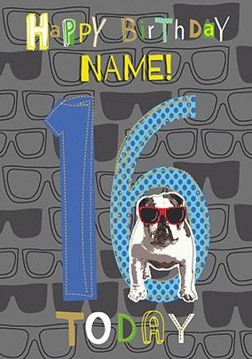 16 Today Bulldog Personalised Card