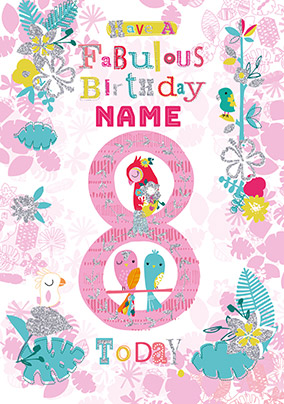 Fabulous 8 Personalised Birthday Card