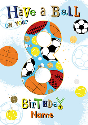 Have A Ball 8th Birthday Personalised Card