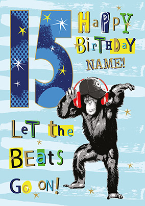15th Birthday Beats Personalised Card