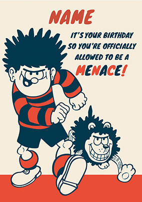Dennis the Menace - Birthday Card Officially a Menace!