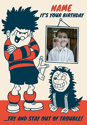Dennis the Menace - Birthday Card Trouble Photo Upload