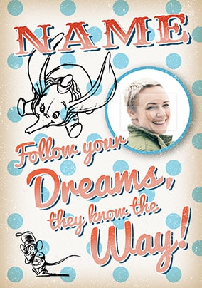Dumbo Dreams Quote Birthday Card