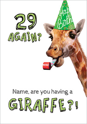 29 Again Humorous Birthday Card