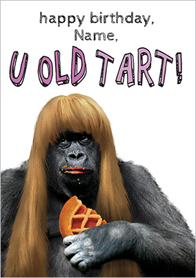 Old Tart Humorous Birthday Card