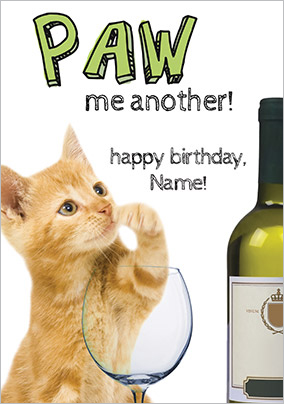 Paw me another! Humorous Birthday Card