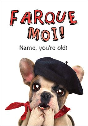 Frenchie Humorous Birthday Card