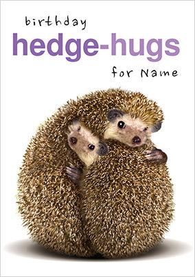 Hedge Hugs Personalised Birthday Card