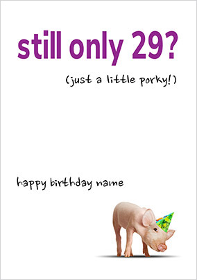A Little Porky Personalised Birthday Card