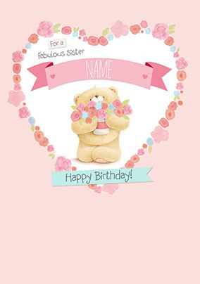 Fabulous Sister Forever Friends Birthday Card