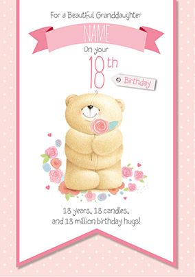 Granddaughter 18th Forever Friends Birthday Card