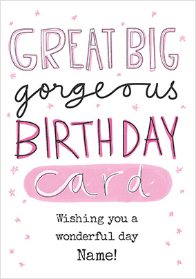 Great Big Gorgeous Birthday Personalised Card