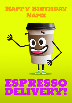 espresso delivery personalised birthday card - Birthday Card Delivery
