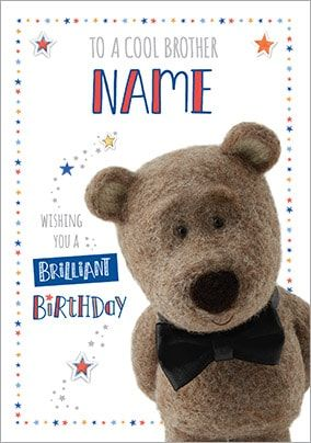 Barley Bear Brother Birthday Card