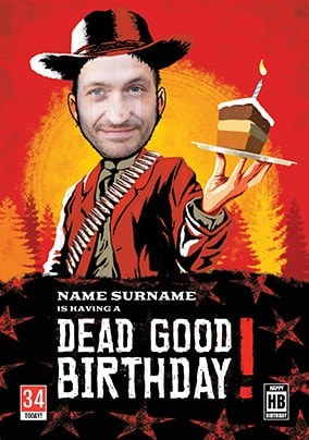 Dead Good Birthday Spoof Photo Card