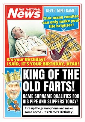 King Of The Old Farts Photo Upload National News Birthday Card