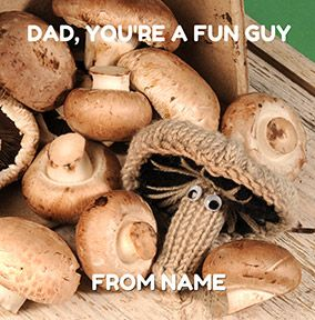 Dad Fun Guy Mushroom Card
