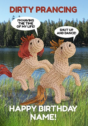 Dirty Prancing Personalised Birthday Card