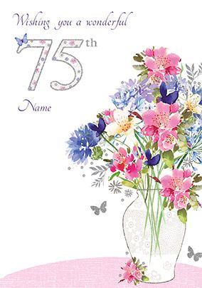 75th Birthday Card - Flowers in Vase