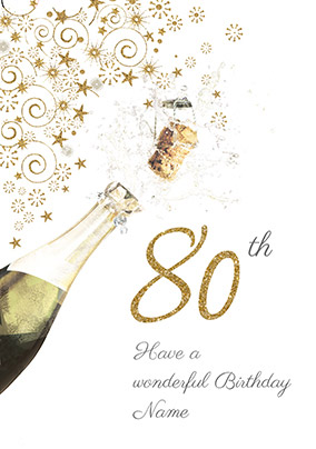 80th Birthday Card Champagne Bottle