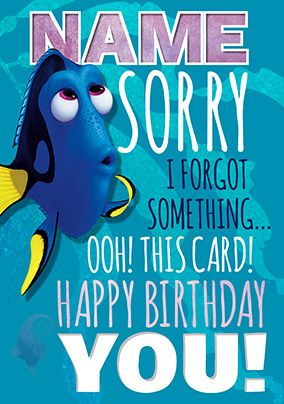 Finding Dory - Birthday Card I forgot something?!