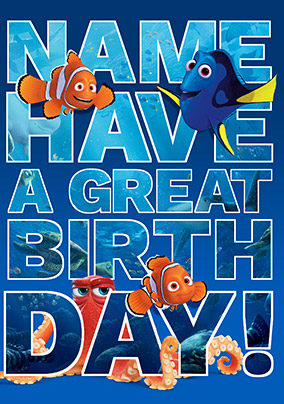Finding Dory - Birthday Card Have a Great Birthday!