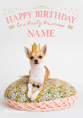 Chihuahua Party Princess Birthday Card