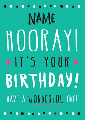 Hooray It's Your Birthday Personalised Card