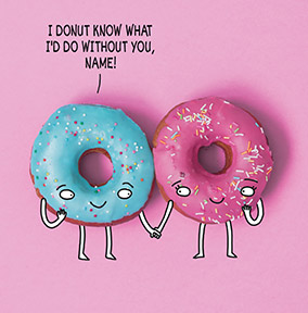 I Donut Know Personalised Birthday Card