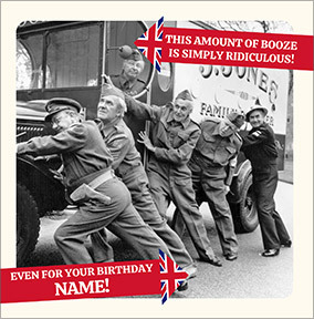 Dad's Army - Ridiculous amount of Booze Personalised Card