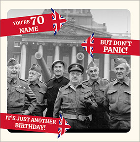 Dad's Army - Don't Panic You're 70 Personalised Card