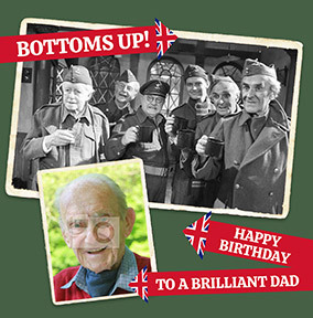 Dad's Army - Brilliant Dad Photo Card