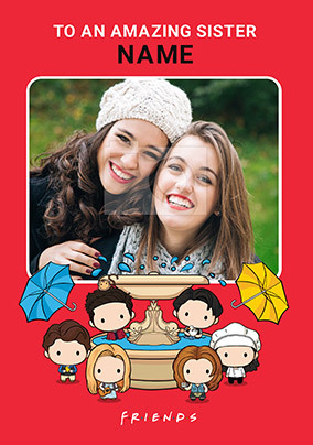Friends - Amazing Sister Photo Card