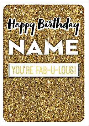 Youre Fabulous Personalised Birthday Card NO Preview Image Is Not Found