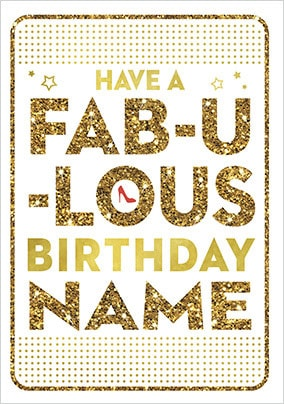 Have A Fabulous Birthday Personalised Card